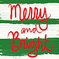 Merry and Bright- Greeting Card by Linda Woods