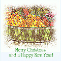 Merry Christmas And A Happy New Year - Fruit And Flowers In The Snow - Holiday And Christmas Card by Miriam Danar