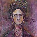 Mi Vida Mi Frida by Laurie Maves ART