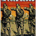 Murder In Cold Blood - Ww2 by War Is Hell Store