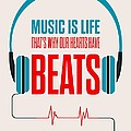 Music- Life Quotes Poster by Lab No 4 - The Quotography Department
