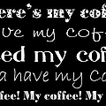My Coffee by Andee Design