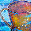 My Cup Of Tea by Debi Starr