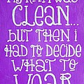 My Room Was Clean Purple by Michelle Eshleman
