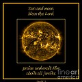 Nasa The Suns Corona Sun And Moon Bless The Lord Praise And Exalt Him Above All Forever by Rose Santuci-Sofranko