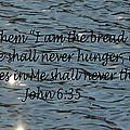 Never Thirst   John 6 35 by Barb Dalton