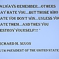 Nixon Quote In Cyan by Rob Hans