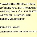 Nixon Quote In Sepia by Rob Hans