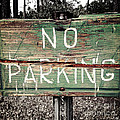 No Parking by Scott Pellegrin