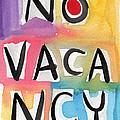 No Vacancy by Linda Woods