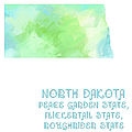 North Dakota - Peace Garden State - Flickertail State -  Roughrider - Map - State Phrase - Geology by Andee Design