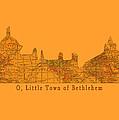 O Little Town Of Bethlehem by Sarah Vernon