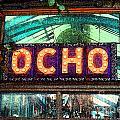Ocho San Antonio Restaurant Entrance Marquee Sign Fresco Digital Art by Shawn O'Brien