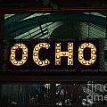 Ocho San Antonio Restaurant Entrance Marquee Sign Poster Edges Digital Art by Shawn O'Brien