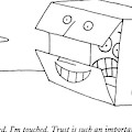 Oh, Stanford, I'm Touched. Trust Is Such An by Charles Barsotti