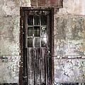 Old Door - Abandoned Building - Tea by Gary Heller