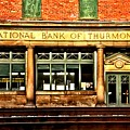 Old National Bank Of Thurmond by Adam Jewell