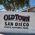 Old Town San Diego State Historic Park by Jason O Watson