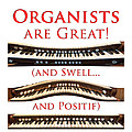 Organists Are Great by Jenny Setchell