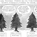 Other Things Trees Do In The Forest When Nobody's by Mick Stevens