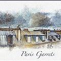 Paris Garrets by Rick Lloyd