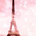 Paris Pink Eiffel Tower - Shabby Chic Paris Dreamy Pink Eiffel Tower With Hearts And Stars by Kathy Fornal