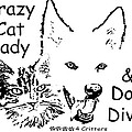 Paws4critters Crazy Cat Lady Dog Diva by Robyn Stacey