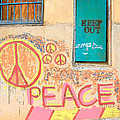 Hippie Graffiti - Peace But Keep Out by Rebecca Korpita