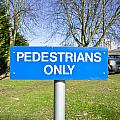 Pedstrians Only by Tom Gowanlock
