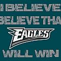 Philadelphia Eagles I Believe by Joe Hamilton