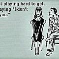 Play Hard To Get by Florian Rodarte