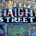 Positively Haight Street by Alice Gipson