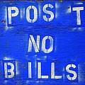 Post No Bills by Ed Weidman