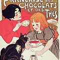 Poster Advertising The Compagnie Francaise Des Chocolats Et Des Thes by Theophile Alexandre Steinlen
