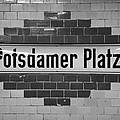 Potsdamer Platz Berlin U-bahn Underground Railway Station Name Plate Germany by Joe Fox