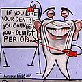 Presidential Tooth Dental Art By Anthony Falbo by Anthony Falbo