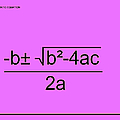 Quadratic Equation Pink-black by Paulette B Wright