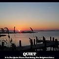 Quiet by Robert Banach