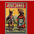 Racist Poster For Jesse James Theatrical Presentation No Location Or Date-2013  by David Lee Guss