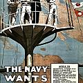 Recruiting Poster - Britain - Navy Wants Men by Benjamin Yeager