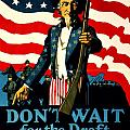 Recruiting Poster - Ww1 - Don't Wait For The Draft by Benjamin Yeager