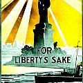 Recruiting Poster - Ww1 - For Liberty's Sake by Benjamin Yeager