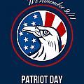 Remember 911 Patriots Day Poster by Aloysius Patrimonio