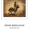 Renee Rubichaud At End Of Trail by Priscilla Burgers