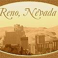 Reno Nevada  by Bobbee Rickard