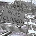 Road Closed by Diane Macdonald