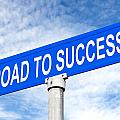 Road To Success Street Sign by Joe Belanger