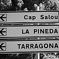 Roadsign Directions For Cap Salou La Pineda And Tarragona Catalonia Spain by Joe Fox