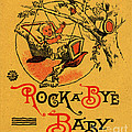 Rock A Bye Baby Sign With Cradle In Tree Branch.  by Pierpont Bay Archives
