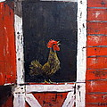 Rooster In Window by Lee Piper